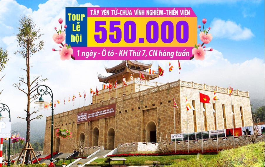 LH03. (1N) Tây Yên Tử | Chùa Vĩnh Nghiêm | Thiền viện Trúc Lâm Phượng Hoàng