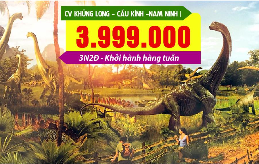 TQ18. (3N2Đ) Hà Nội | Công viên Khủng long | Cầu kính | Nam Ninh (đường bộ)