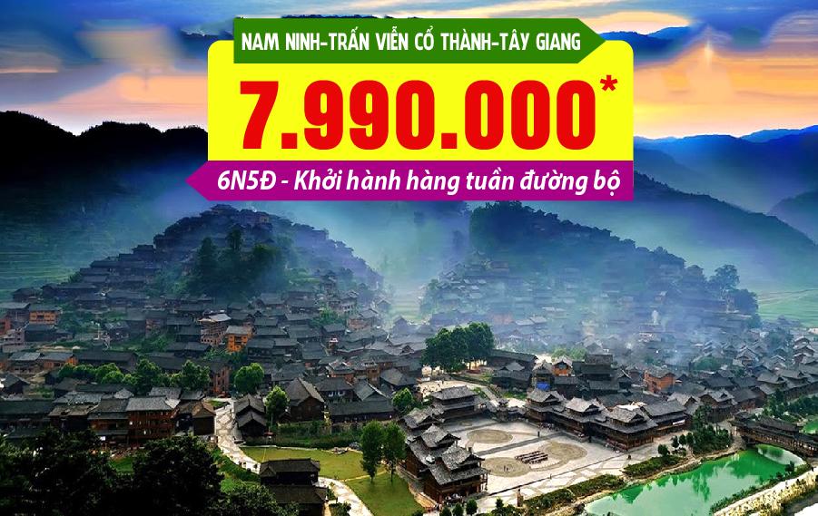 TQ22. (6N5Đ) Hà Nội | Nam Ninh | Trấn Viễn cổ thành | Tây Giang miêu trại