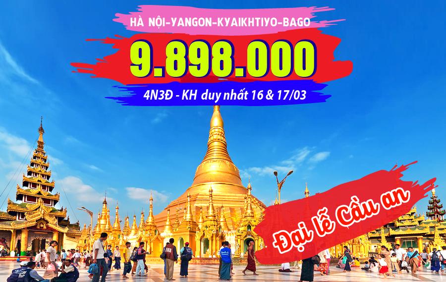 MA04. (4N3Đ) Du lịch Myanmar | Yangon | Kyaikhtiyo | Bago