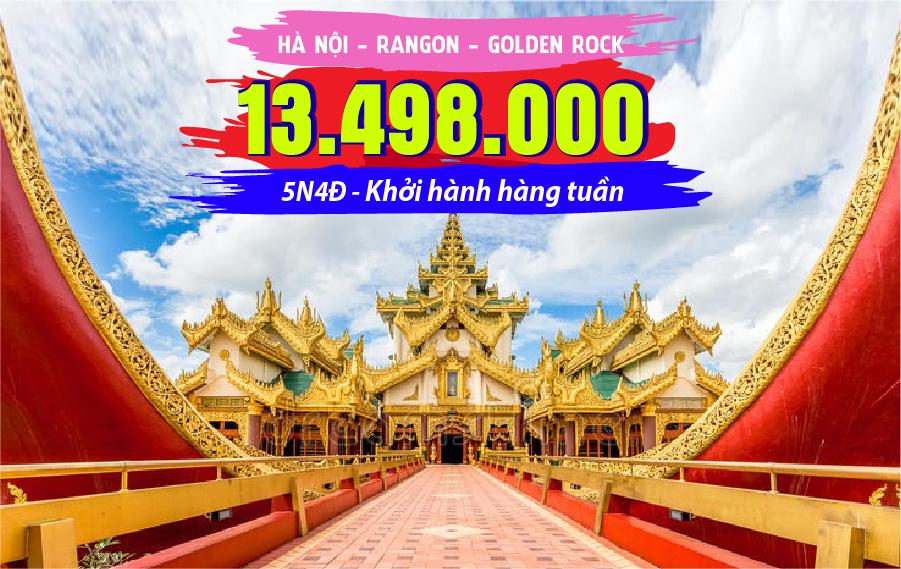 MA03. (5N4Đ) Du lịch Myanmar | Hà Nội | Yangon | Golden Rock | Chùa trên sông