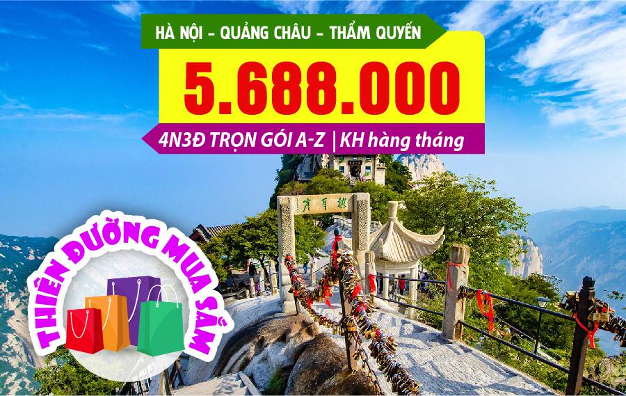 TQ04. (4N3Đ) Hà Nội | Quảng Châu | Thâm Quyến 4 SAO | Thiên đường mua sắm